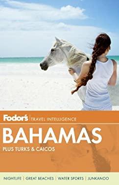 Fodor's Bahamas: Plus Turks & Caicos 9780679009375
