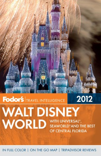 Fodor's Walt Disney World: With Universal, Seaworld, and the Best of Central Florida 9780679009481