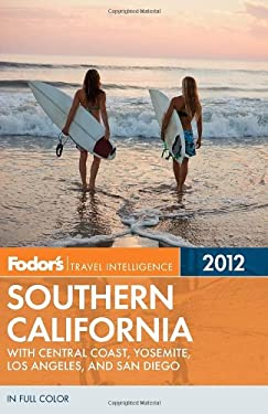 Fodor's Southern California: With Central Coast, Yosemite, Los Angeles, and San Diego 9780679009627