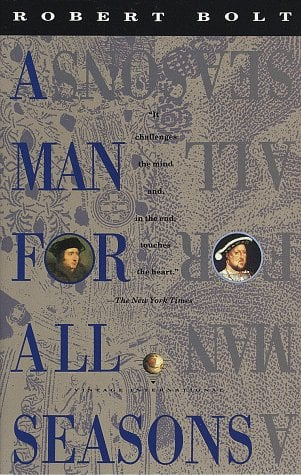 A Man for All Seasons: A Play in Two Acts 9780679728221