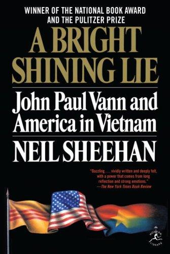 A Bright Shining Lie: John Paul Vann and America in Vietnam 9780679643616