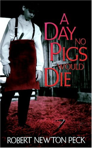 A Day No Pigs Would Die 9780679853060