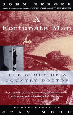 A Fortunate Man: The Story of a Country Doctor 9780679737261