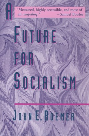 Future for Socialism 9780674339460