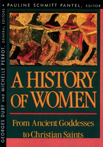 History of Women in the West, Volume I: From Ancient Goddesses to Christian Saints 9780674403697