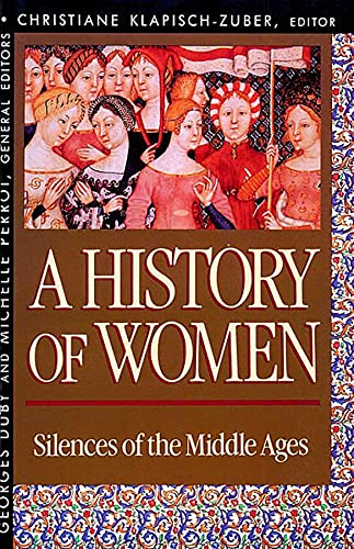 History of Women in the West, Volume II: Silences of the Middle Ages 9780674403680