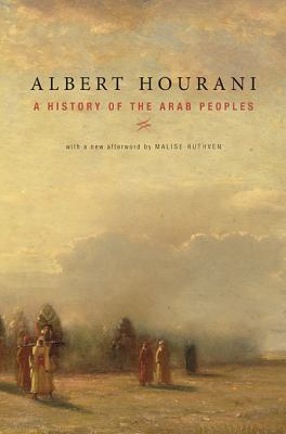 A History of the Arab Peoples: With a New Afterword 9780674058194