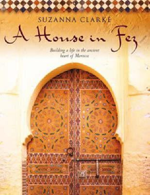 A House in Fez 9780670070350