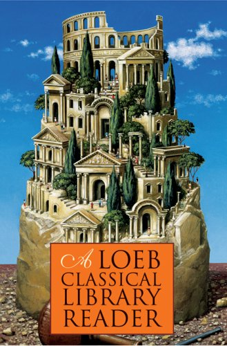 A Loeb Classical Library Reader 9780674996168