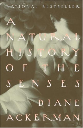 A Natural History of the Senses 9780679735663