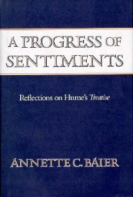 A Progress of Sentiments: Reflections on Hume's Treatise, 9780674713857