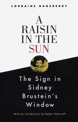 A Raisin in the Sun and the Sign in Sidney Brustein's Window 9780679755319