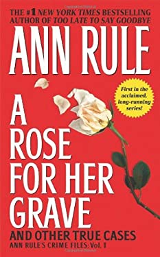 A Rose for Her Grave & Other True Cases 9780671793531