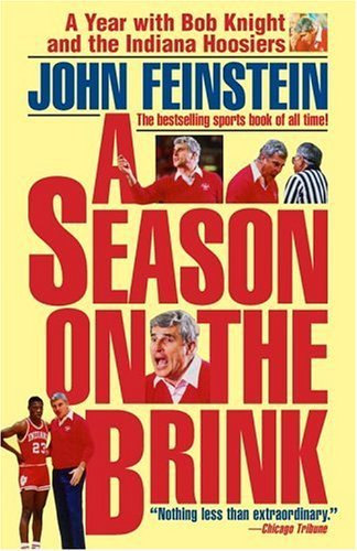 A Season on the Brink: A Year with Bob Knight and the Indiana Hoosiers 9780671688776