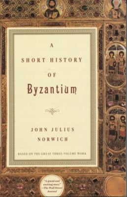 A Short History of Byzantium 9780679772699