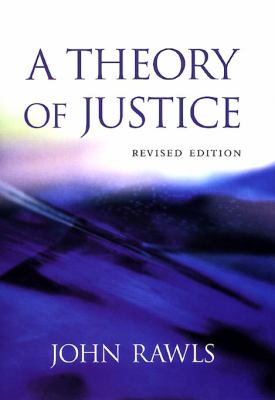 A Theory of Justice: Revised Edition 9780674000773