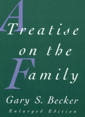 A Treatise on the Family: Enlarged Edition