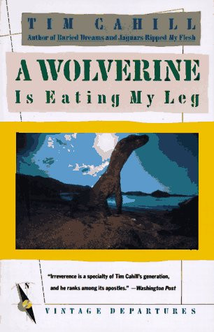 A Wolverine Is Eating My Leg 9780679720263