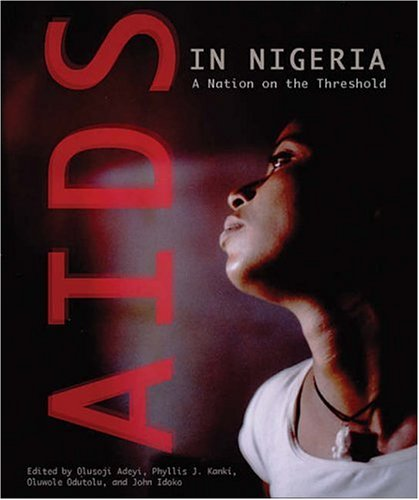 AIDS in Nigeria: A Nation on the Threshold 9780674018686