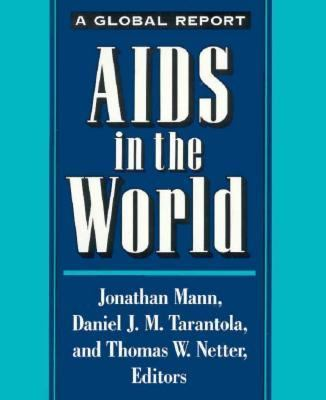 AIDS in the World 1992 9780674012660