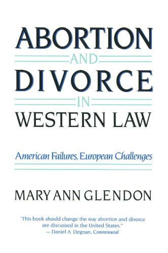 Abortion and Divorce in Western Law 9780674001619