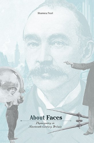 About Faces: Physiognomy in Nineteenth-Century Britain 9780674036048