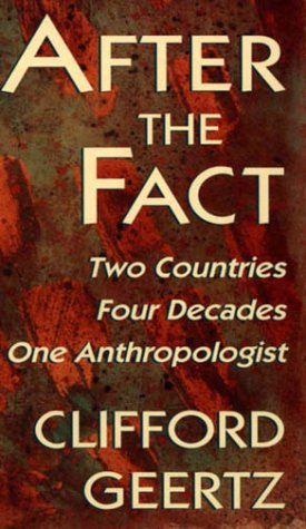 After the Fact: Two Countries, Four Decades, One Anthropologist, 9780674008717