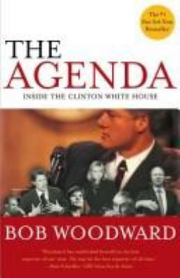 Agenda : Inside the Clinton White House