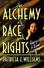 Alchemy of Race and Rights 9780674014718