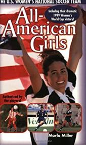 All American Girls: The USA National Soccer Team 2416316