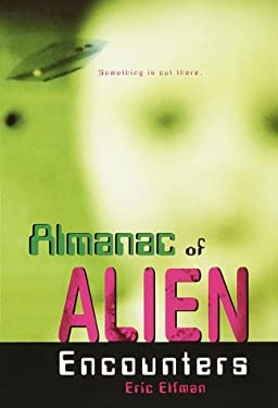Almanac of Alien Encounters 9780679872887