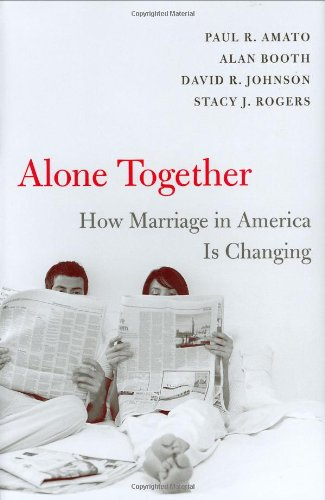 Alone Together: How Marriage in America Is Changing 9780674022812