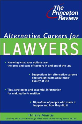 Alternative Careers for Lawyers 9780679778707