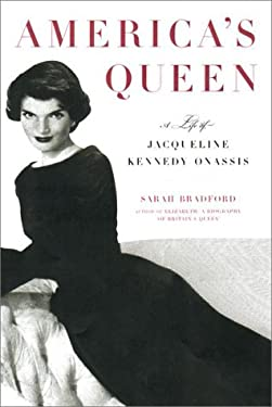 America's Queen: A Life of Jacqueline Kennedy Onassis 9780670891917