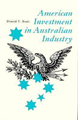 American Investment in Australian Industry: , 9780674025004