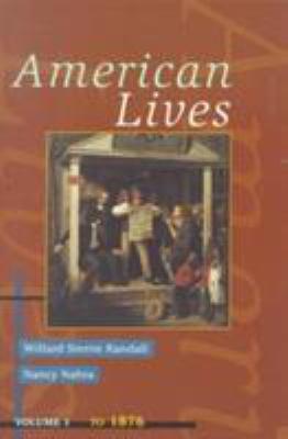 American Lives, Volume I 9780673469861