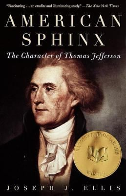 American Sphinx: The Character of Thomas Jefferson 9780679764410