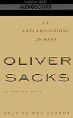 An Anthropologist on Mars: Paradoxical Tales 9780679439561