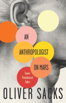 An Anthropologist on Mars: Seven Paradoxical Tales 9780679756972