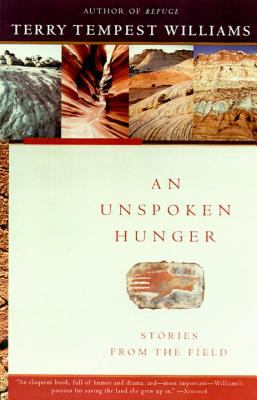 An Unspoken Hunger: Stories from the Field 9780679752561