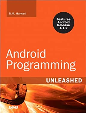 Android Programming Unleashed 9780672336287