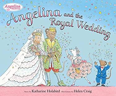 Angelina and the Royal Wedding 9780670012138