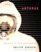 Anthrax: Bioterror as Fact and Fantasy 9780674023468