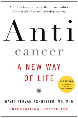 Anticancer: A New Way of Life 9780670021642