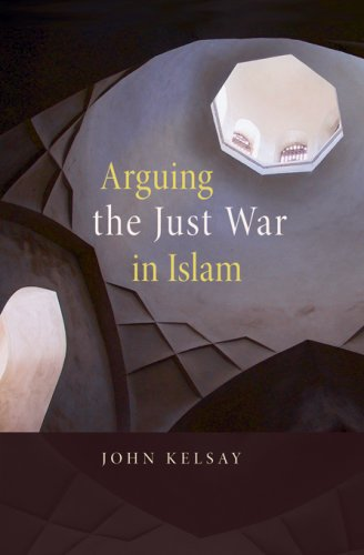 Arguing the Just War in Islam 9780674026391