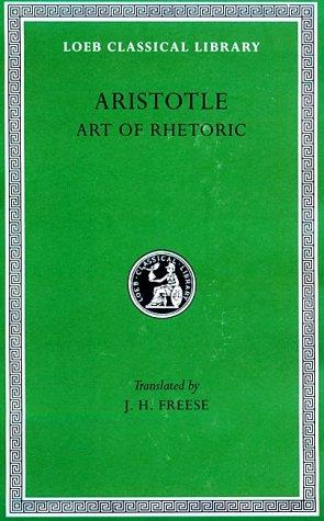 Aristotle, XXII, Art of Rhetoric 9780674992122