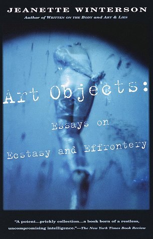 Art Objects: Essays on Ecstasy and Effrontery 9780679768203