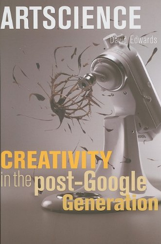 Artscience: Creativity in the Post-Google Generation 9780674034648