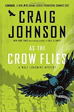 As the Crow Flies 9780670023516