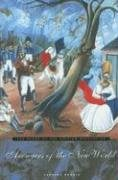 Avengers of the New World: The Story of the Haitian Revolution 9780674018266